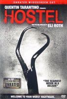 Cover image for Hostel [DVD] / Lions Gate Films ... [et al.] ; Quentin Tarantino presents a Next Entertainment/Raw Nerve production ; produced by Mike Fleiss, Eli Roth, Chris Briggs ; written and directed by Eli Roth.