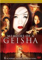 Cover image for Memoirs of a geisha [DVD] / Columbia Pictures, DreamWorks Pictures and Spyglass Entertainment present an Amblin Entertainment, Red Wagon Entertainment production ; a Rob Marshall film ; executive producers, Roger Birnbaum, Gary Barber, Patricia Whitcher, Bobby Cohen ; produced by Lucy Fisher, Douglas Wick, Steven Spielberg ; co-producer, John DeLuca ; screenplay by Robin Swicord ; directed by Rob Marshall.