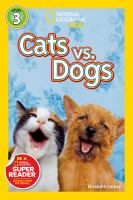 Cover image for Cats vs. dogs / Elizabeth Carney.