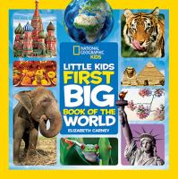 Cover image for Little kids' first big book of the world / Elizabeth Carney.