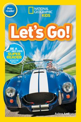 Cover image for Let's go! / by Aubre Andrus.