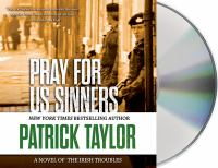 Cover image for Pray for us sinners [compact disc] / Patrick Taylor.