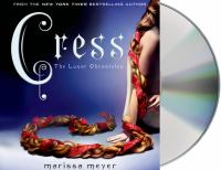 Cover image for Cress [compact disc] / Marissa Meyer.