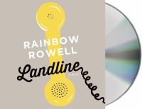 Cover image for Landline [compact disc] / Rainbow Rowell.