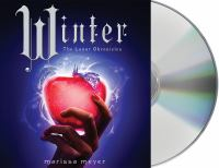 Cover image for Winter [compact disc] / Marissa Meyer.