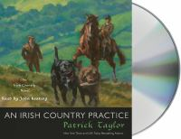 Cover image for An Irish country practice [compact disc] / Patrick Taylor.