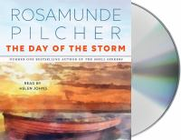 Cover image for The day of the storm [compact disc] / Rosamunde Pilcher.