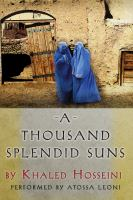 Cover image for A thousand splendid suns [compact disc] / by Khaled Hosseini.