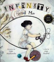 Cover image for Infinity and me [compact disc] / Kate Hosford ; illustrations by Gabi Swiatkowska.