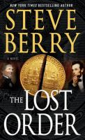 Cover image for The Lost Order [large print] / Steve Berry.