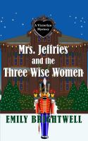 Cover image for Mrs. Jeffries and the three wise women [large print] / Emily Brightwell.