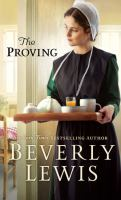 Cover image for The proving [large print] / Beverly Lewis.