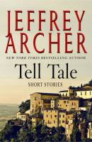 Cover image for Tell tale [large print] / Jeffrey Archer.
