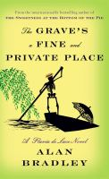 Cover image for The grave's a fine and private place [large print] / Alan Bradley.