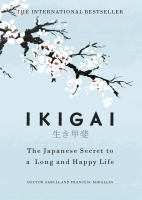 Cover image for Ikigai [large print] : the Japanese secret to a long and happy life / Hector Garc©Ưa and Francesc Miralles ; translated by Heather Cleary.
