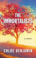 Cover image for The immortalists [large print] : [a novel] / Chloe Benjamin.
