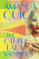 Cover image for The other lady vanishes [large print] / Amanda Quick.