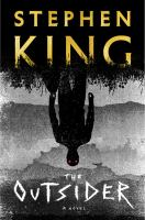 Cover image for The outsider [large print] : [a novel] / Stephen King.