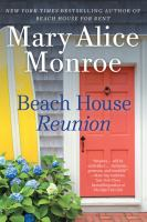 Cover image for Beach house reunion [large print] / Mary Alice Monroe.