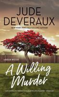 Cover image for A willing murder [large print] / by Jude Deveraux.