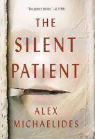 Cover image for The silent patient [large print] / Alex Michaelides.