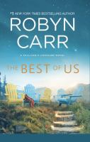 Cover image for The best of us [large print] / Robyn Carr.