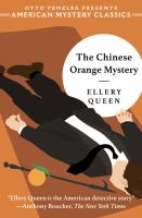 Cover image for The Chinese orange mystery [large print] / Ellery Queen ; introduction by Otto Penzler.
