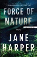 Cover image for Force of nature [large print] / Jane Harper.
