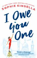 Cover image for I owe you one [large print] : [a novel] / Sophie Kinsella.
