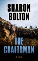 Cover image for The craftsman [large print] / Sharon Bolton.