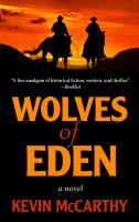 Cover image for Wolves of Eden [large print] / Kevin McCarthy.