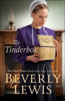 Cover image for The tinderbox [large print] / Beverly Lewis.