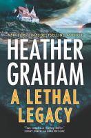 Cover image for A lethal legacy [large print] / Heather Graham.