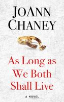 Cover image for As long as we both shall live [large print] / JoAnn Chaney.
