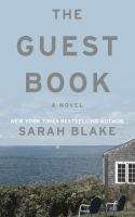 Cover image for The guest book [large print] / Sarah Blake.