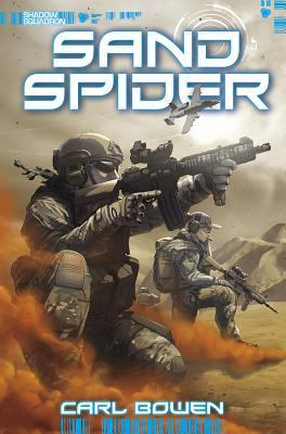 Cover image for Sand spider / written by Carl Bowen ; illustrated by Wilson Tortosa and Benny Fuentes.