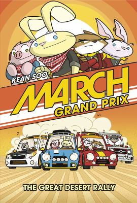 Cover image for March Grand Prix. The great desert rally / Kean Soo.