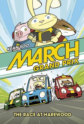 Cover image for March Grand Prix. The race at Harewood / written and illustrated by Kean Soo.