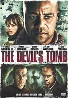 Cover image for The devil's tomb [DVD] / Ice Cold Productions presents ; produced by Sid Sheinberg [and others] ; written by Keith Kjornes ; directed by Jason Connery.