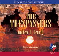 Cover image for The trespassers [compact disc] / Andrew J. Fenady.