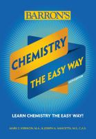 Cover image for Chemistry the easy way / Mark Kernion M.A., & Joseph A. Mascetta, M.S., C.A.S.