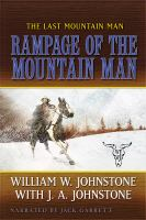 Cover image for Rampage of the mountain man [compact disc] / William W. Johnstone with J.A. Johnstone.