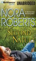 Cover image for Second nature [compact disc] / Nora Roberts.