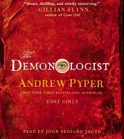 Cover image for The demonologist [compact disc] : [a novel] / Andrew Pyper.