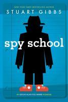 Cover image for Spy school / Stuart Gibbs.