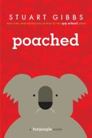 Cover image for Poached / Stuart Gibbs.