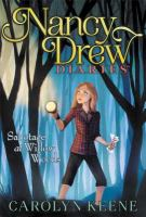 Cover image for Nancy Drew diaries. #5, Sabotage at Willow Woods / Carolyn Keene.