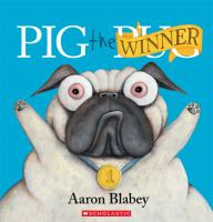Cover image for Pig the winner / Aaron Blabey.