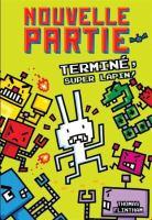 Cover image for Terminé, Super Lapin! [french] / Thomas Flintham ; texte français d'Isabelle Allard.