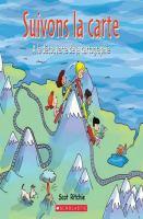 Cover image for Suivons la carte [french] : à la découverte de la cartographie / Scot Ritchie, auteur et illustrateur ; texte français de France Gladu.